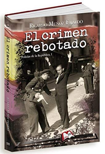 El crimen rebotado de Ricardo Muñoz Fajardo
