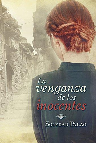 La venganza de los inocentes de Soledad Palao