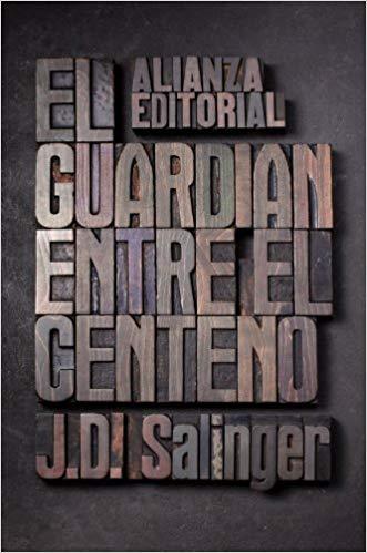 El guardián entre el centeno de J.D. Salinger